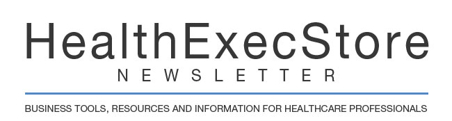 HealthExecStore Newsletter