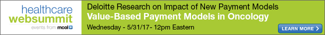 Value-Based Payment Models in Oncology: Deloitte Research on Impact of New Payment Models