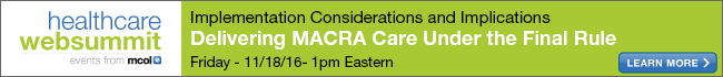 Delivering MACRA Care Under the Final Rule- Implementation Considerations and Implications