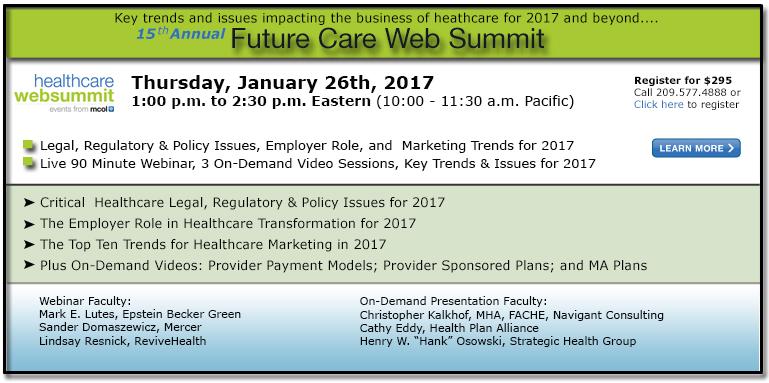 Fifteenth Annual Future Care Web Summit - 2017