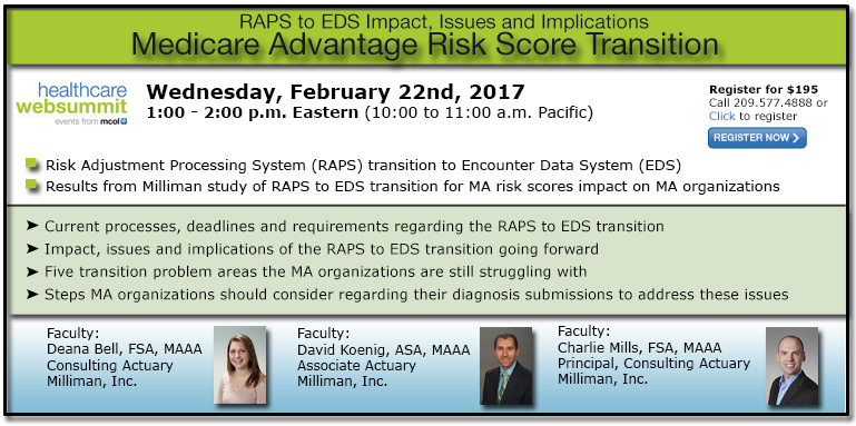 Medicare Advantage Risk Score Transition - RAPS to EDS Impact, Issues and Implications