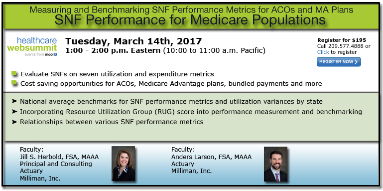 SNF Performance for Medicare Populations: Measuring and Benchmarking SNF Performance Metrics for ACOs and MA Plans