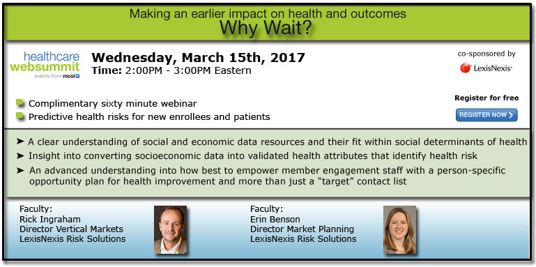 Making an earlier impact on health and outcomes -- Why Wait?