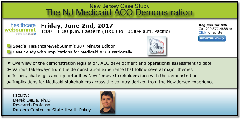 New Jersey Case Study - The NJ Medicaid ACO Demonstration
