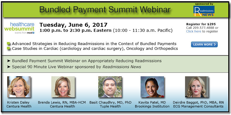 Bundled Payment Summit Webinar: Advanced Strategies in Appropriately Reducing Readmissions in the Context of Bundled Payment Arrangements