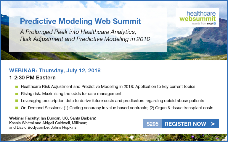 Tenth Annual Modeling Web Summit - a prolonged peek into healthcare analytics, risk adjustment and predictive modeling in 2018