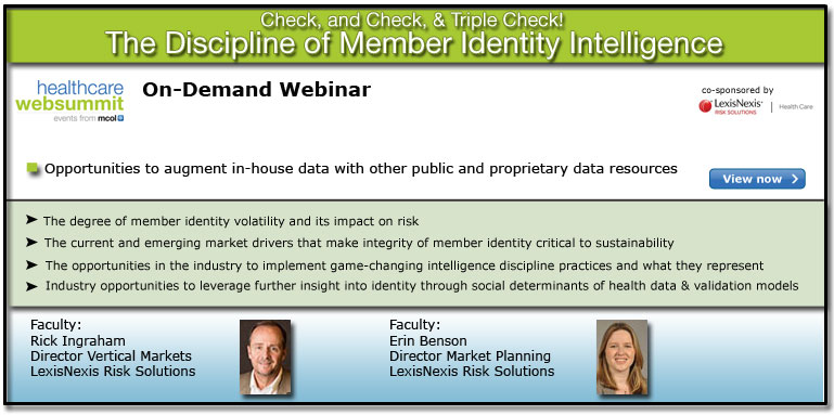 Check, and Check, & Triple Check! – the Discipline of Member Identity Intelligence