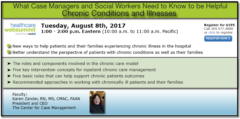 Chronic Conditions and Illnesses: What Case Managers and Social Workers Need to Know to be Helpful