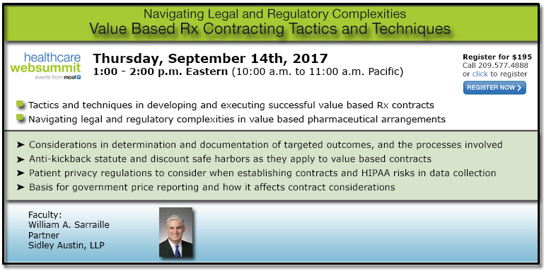 Value Based Rx Contracting Tactics and Techniques: Navigating Legal and Regulatory Complexities
