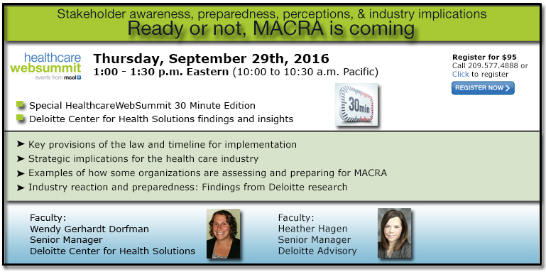 Ready or not, MACRA is coming: Stakeholder awareness, preparedness, perceptions, and industry implications