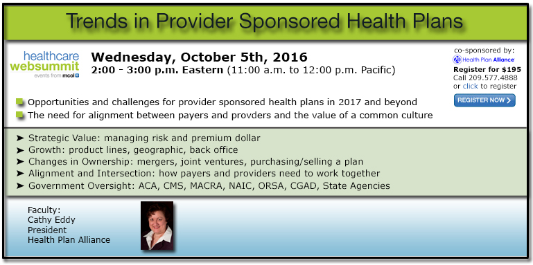 Trends for Provider Sponsored Health Plans