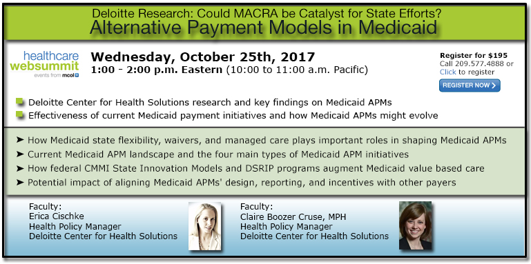 Alternative Payment Models in Medicaid - Deloitte Research: Could MACRA be Catalyst for State Efforts?