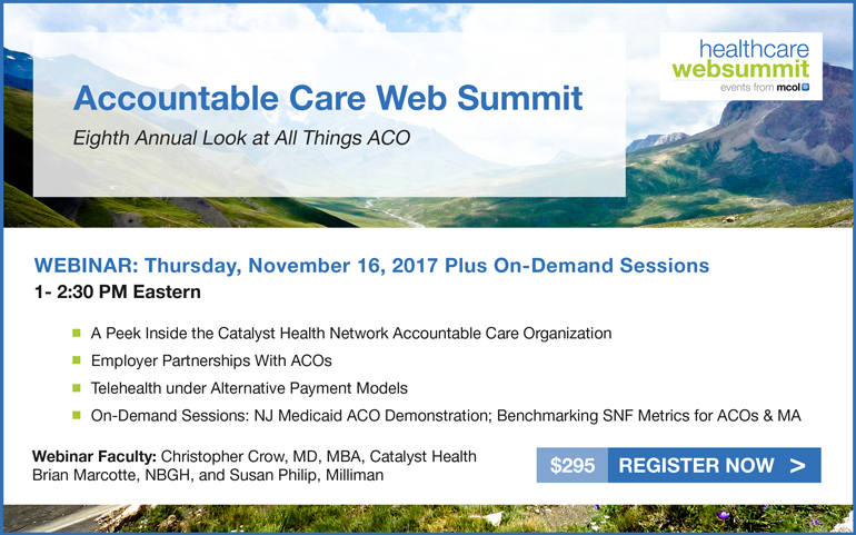 Eighth Annual Accountable Care Web Summit - 2017