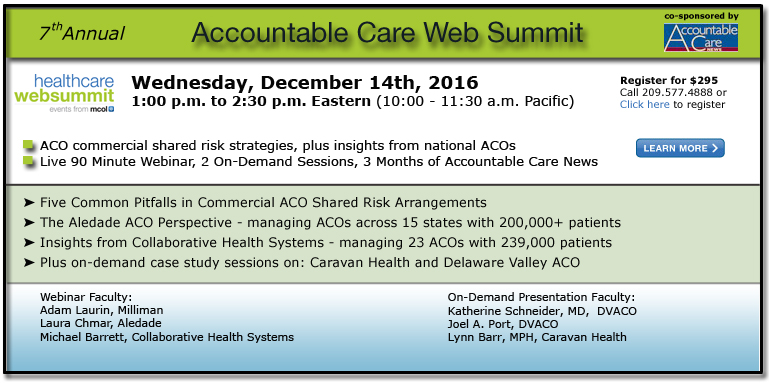 Seventh Annual Accountable Care Web Summit - 2016