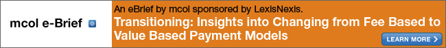 e-Brief: Transitioning: Insights into Changing from Fee Based to Value Based Payment Models Sponsored by LexisNexis